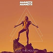 Mount The Mountain (Ltd.First Edt.)