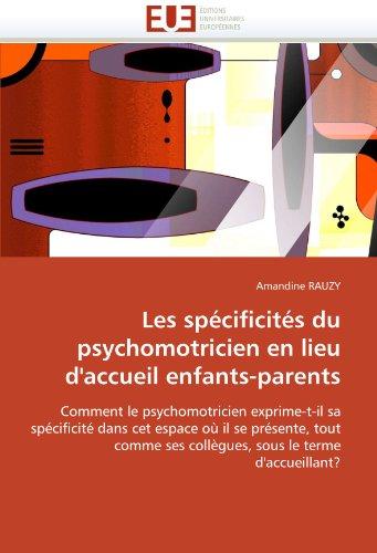 Les spécificités du psychomotricien en lieu d'accueil enfants-parents