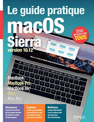 Le guide pratique macOS Sierra: Version 10.12