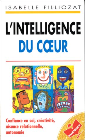 L'intelligence du coeur par Isabelle Filliozat