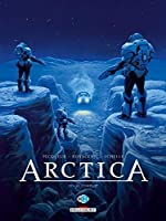 Arctica T10. Le complot de Daniel Pecqueur
