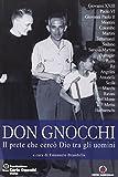 Scarica Libro Don Carlo Gnocchi Il prete che cerco Dio tra gli uomini (PDF,EPUB,MOBI) Online Italiano Gratis