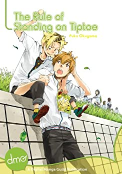 The Rule Of Standing On Tiptoe (Yaoi Manga) (English Edition) von [Okuyama, Puku]