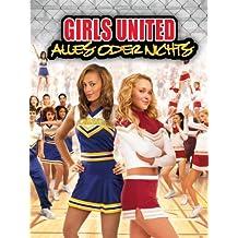 Girls United: Alles Oder Nichts