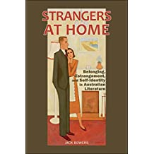 Strangers at Home: Place, Belonging, and Australian Life Writing - Student Edition (English Edition)