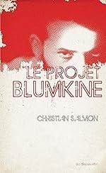 Le projet Blumkine de Christian SALMON