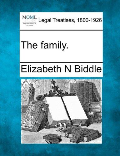 The family. por Elizabeth N Biddle