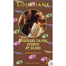 Louisiane. Musiques cajun, zydeco et blues (avec CD audio)
