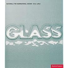 Glass (Materials for Inspirational Design) (Materials for Inspirational Design S.)