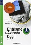 Entriamo in azienda oggi. Con extrakit-Openbook. Per le Scuole superiori. Con e-book. Con espansione online: 3