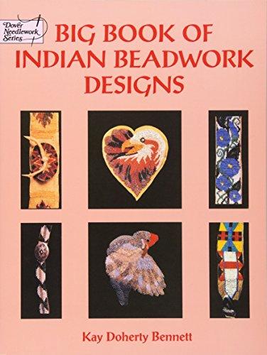 Big Book of Indian Beadwork Designs (Dover Needlework Series) (Eagle Big)