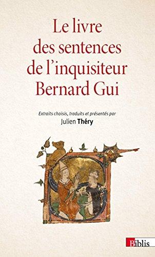 Le livre des sentences de l'inquisiteur Bernard Gui par Julien Thery
