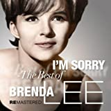 I'm Sorry - The Best Of Brenda Lee (Remastered 2011)