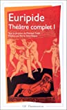 Euripide - Théâtre complet tome I