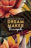 Dream Maker - Triumph (The Dream Maker, Band 3)