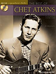 Best of Chet Atkins: A Step-By-Step Breakdown of the Styles and Techniques of the Father of Country Guitar