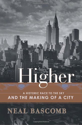 New York Art-deco-gebäude (Higher: A Historic Race to the Sky and the Making of a City (English Edition))