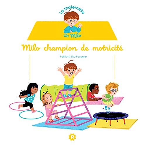 la-maternelle-de-milo-champion-de-motricite-