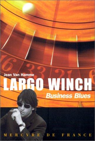 Largo Winch : Business blues