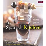 Spanish Kitchen: Regional Ingredients, Recipes and Stories from Spain