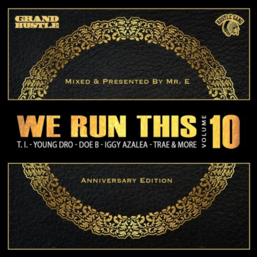 We Run This, Vol. 10 (Mixed By...