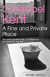 A Fine and Private Place (Sandro Cellini series Book 2)