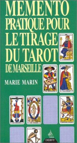 Mémento pratique pour le tirage du tarot de Marseille par Marie Marin
