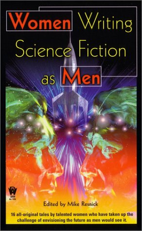 Women Writing Science Fiction As Men (Daw Science Fiction)