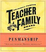 Original Famous Teacher's Brand: Proper Penmanship Age-old Wisdom (Original Famous Teacher Family Brand Mini Kits)