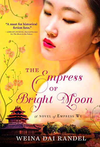 The Empress of Bright Moon (Empress of Bright Moon Duology) por Weina Dai Randel