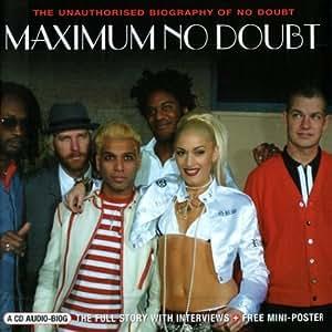 Maximum No Doubt