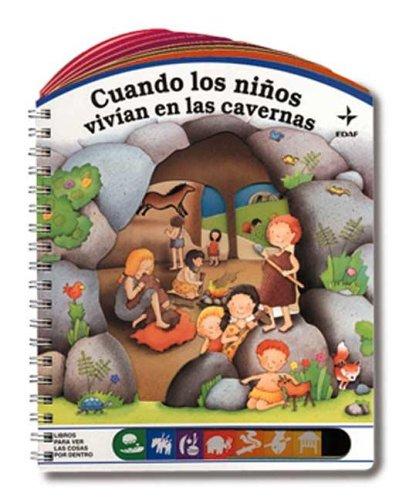 Cuando los niños vivian en las cavernas por Giovanna Mantegazza
