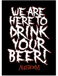 Aufnäher - Alestorm - We are here to drink your Beer