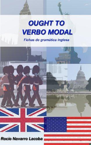 Ought to - Verbo modal (Fichas de gramática inglesa) por Rocío Navarro Lacoba