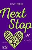 Next Stop - 6e escale