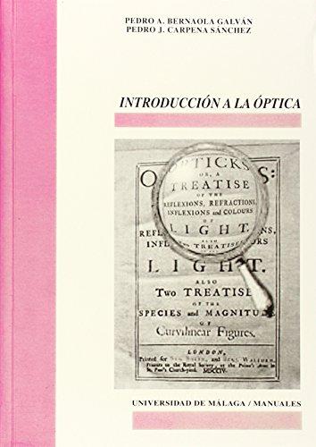 Introducción a la Óptica (Manuales) por Pedro Juan Carpena Sánchez