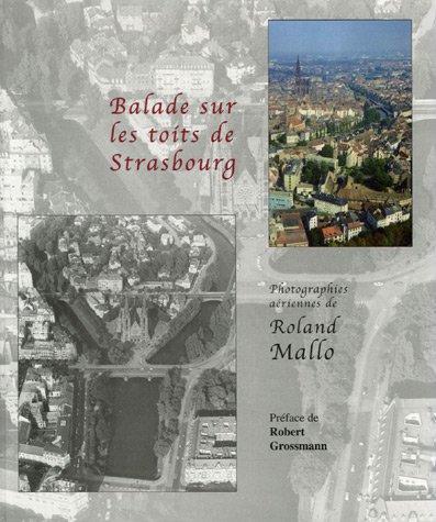 Balade sur les toits de Strasbourg