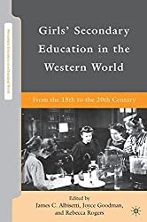 Girls' Secondary Education in the Western World: From the 18th to the 20th Century