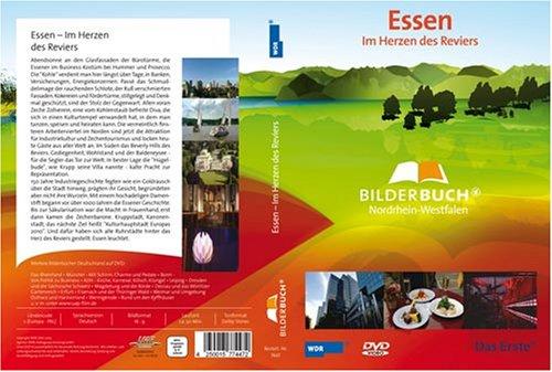 Preisvergleich Produktbild Essen - Im Herzen des Reviers - Bilderbuch Nordrhein-Westfalen