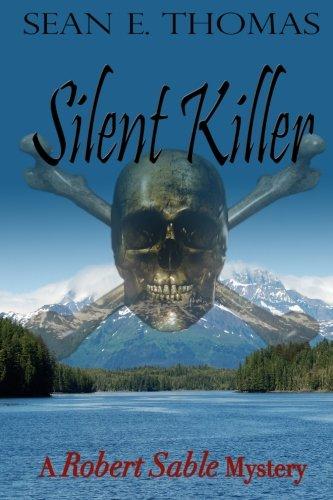Silent Killer: A Robert Sable Mystery