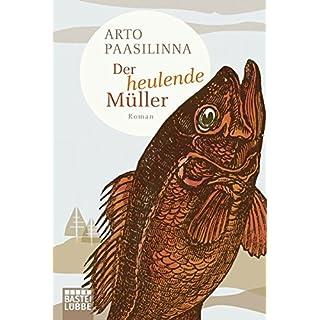 Der heulende Müller: Roman