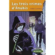 Les trois crimes d'Anubis : CM1