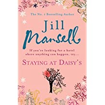 Staying at Daisy's: The fans' favourite novel (English Edition)