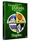 Les Plus grands palais d'Europe : Naples