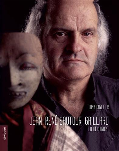 Jean-René Sautour-Gaillard la déchirure
