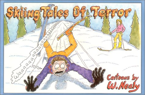 Skiing Tales of Terror por William Nealy