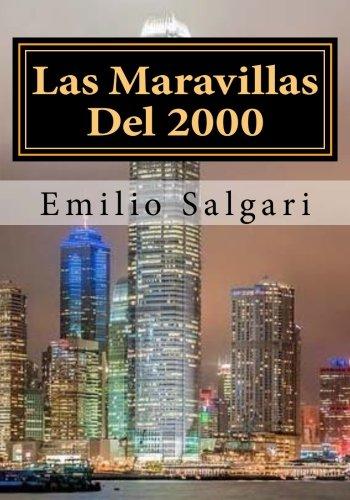 Las Maravillas Del 2000 por Emilio Salgari