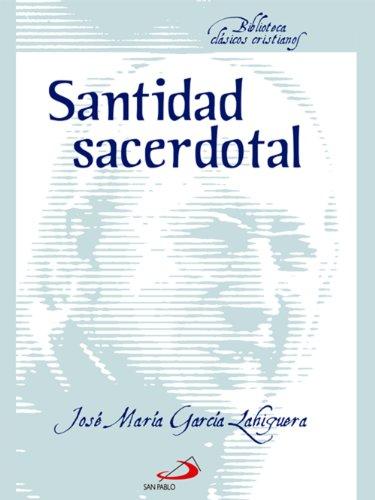 [EPUB] Santidad sacerdotal (biblioteca clásicos cristianos)