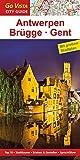 GO VISTA: Reiseführer Antwerpen · Brügge · Gent (Mit Faltkarte)