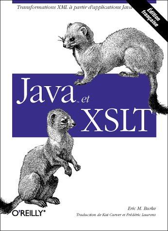 Java et XSLT par Eric M. Burke